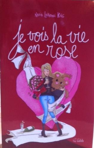Je vois la vie en rose :)