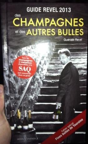 Le Guide REVEL 2013 des Champagnes et autres bulles....