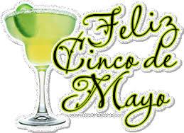 El Cinco de Mayo....