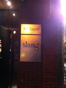 Bienvenue au Slang ...